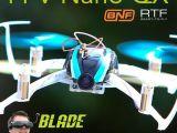 Blade FPV Nano QX RTF e BNF con sistema FPV