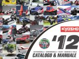 Catalogo Kyosho 2012: automodellismo, aeromodelli, scafi e barche a vela.