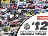 Catalogo Kyosho 2012: automodellismo, aeromodelli, scafi e barche a vela.