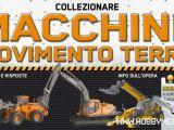 Macchine Movimento Terra HobbyWork - Collezione modellismo in edicola