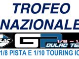 Trofeo Nazionale GP Dulac Team 1/8 Pista e 1/10 Touring