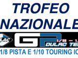 Trofeo Nazionale GP Dulac Team 1/8 Pista e 1/10 Touring